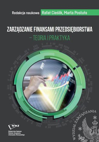 Okładka książki Zarządzanie finansami przedsiębiorstwa  teoria i praktyka