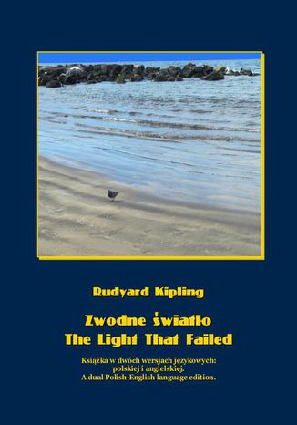 Okładka książki Zwodne światło. The Light That Failed