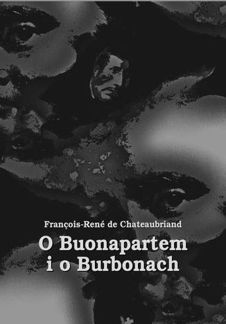 Okładka książki/ebooka O Buonapartem i o Burbonach