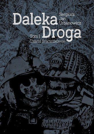 Okładka książki/ebooka Daleka droga