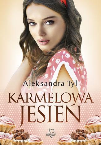 Okładka książki/ebooka Karmelowa jesień