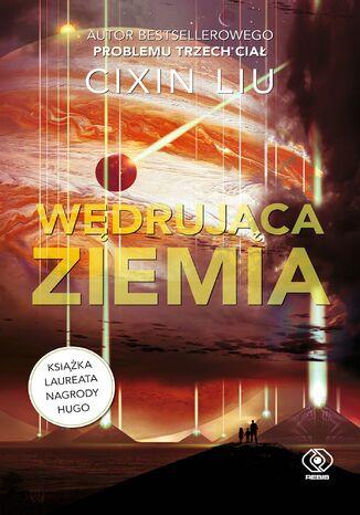 Okładka książki/ebooka Wędrująca Ziemia