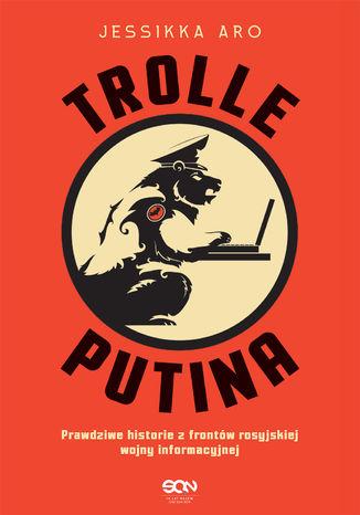 Okładka książki Trolle Putina