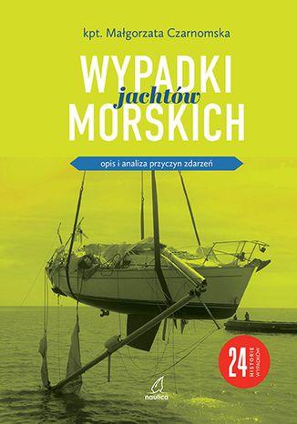 Okładka książki/ebooka Wypadki jachtów morskich