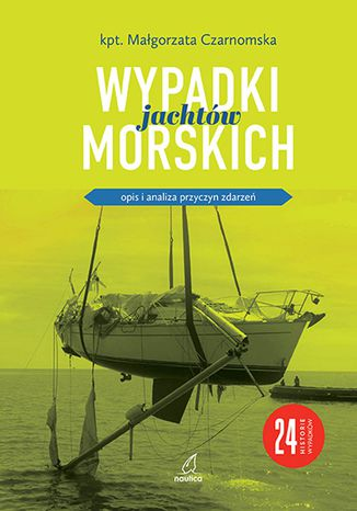 Okładka książki Wypadki jachtów morskich
