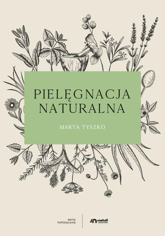 Okładka książki Pielęgnacja naturalna