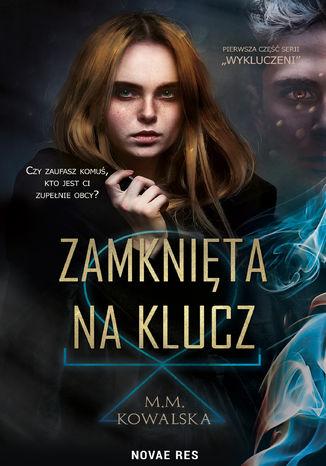 Okładka książki/ebooka Zamknięta na klucz
