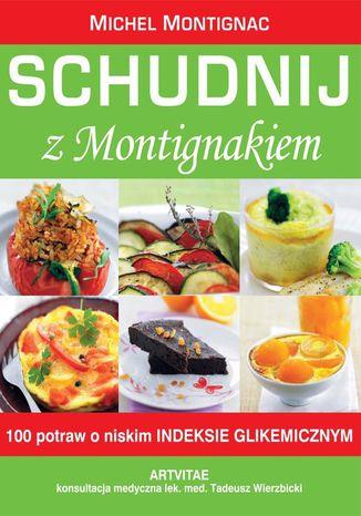 Okładka książki Schudnij z Montigniakiem