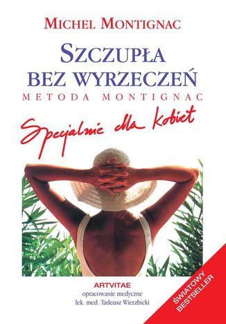 Okładka książki/ebooka Szczupła bez wyrzeczeń