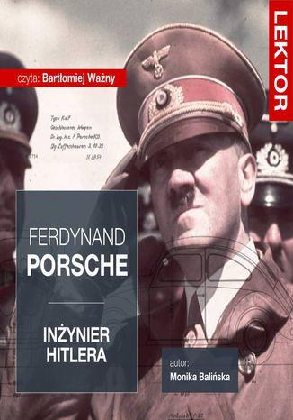 Okładka książki Ferdynand Porsche. Inżynier Hitlera