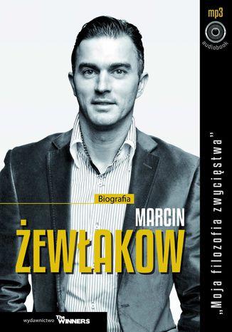 Okładka książki Marcin Żewłakow. Moja filozofia zwycięstwa
