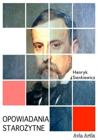 Okładka książki/ebooka OPOWIADANIA STAROŻYTNE