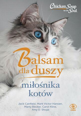 Okładka książki/ebooka Balsam dla duszy miłośnika kotów