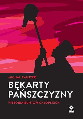 Okładka książki/ebooka Bękarty pańszczyzny