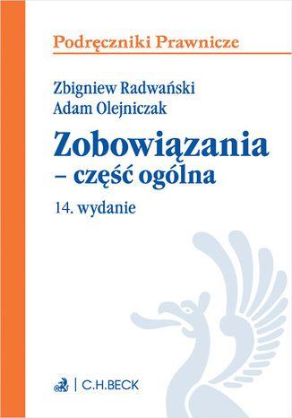 Okładka książki/ebooka Zobowiązania - część ogólna. Wydanie 14