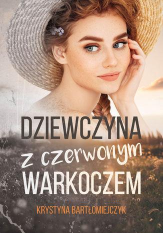 Okładka książki Dziewczyna z czerwonym warkoczem