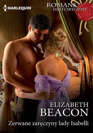 Okładka książki/ebooka Zerwane zaręczyny lady Isabelli