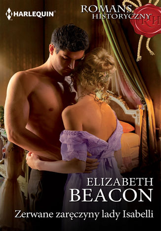 Okładka książki Zerwane zaręczyny lady Isabelli
