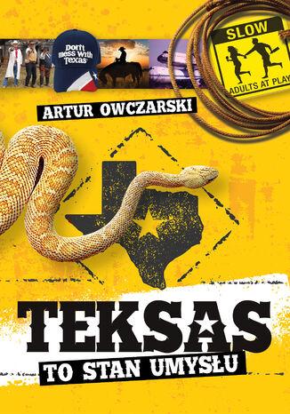 Okładka książki/ebooka Teksas to stan umysłu