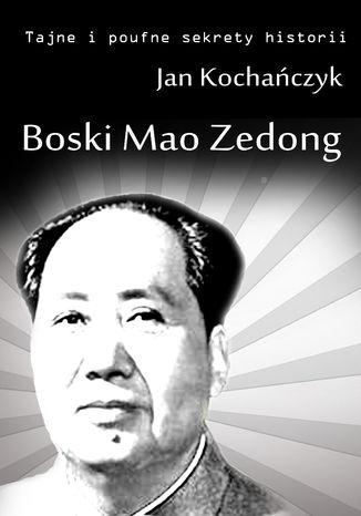 Okładka książki Boski Mao Zedong