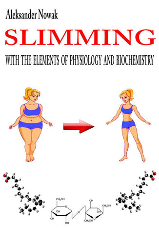 Okładka książki Slimming with the elements of physiology and biochemistry