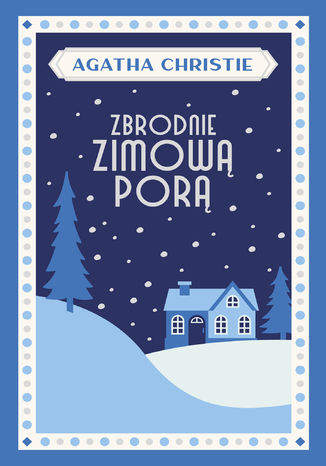 Okładka książki Zbrodnie zimową porą