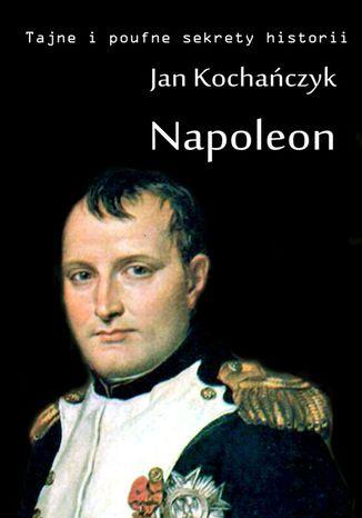 Okładka książki/ebooka Napoleon