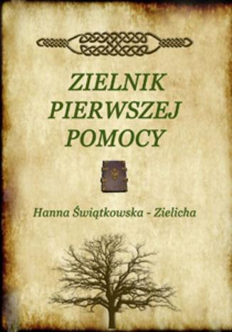 Okładka książki Zielnik pierwszej pomocy