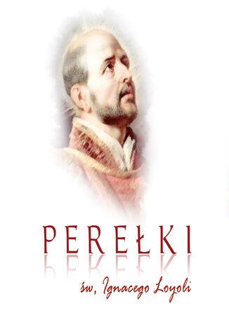 Okładka książki Perełki św. Ignacego Loyoli