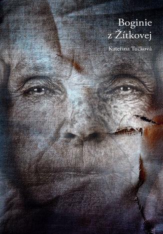 Okładka książki Boginie z Žítkovej