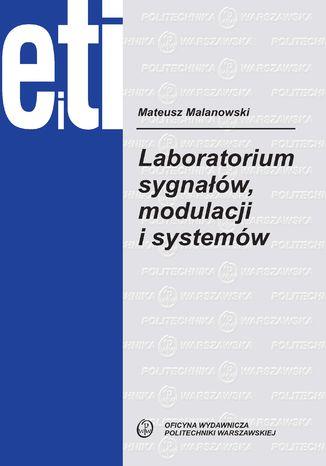 Okładka książki Laboratorium sygnałów, modulacji i systemów
