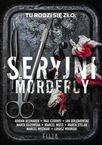Okładka książki/ebooka Seryjni mordercy