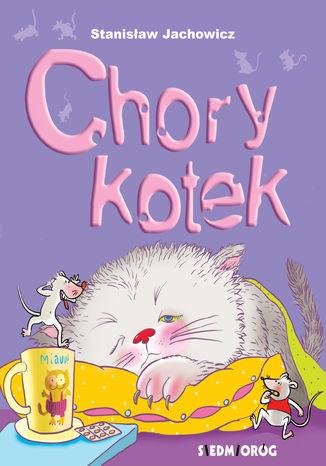 Okładka książki Chory Kotek