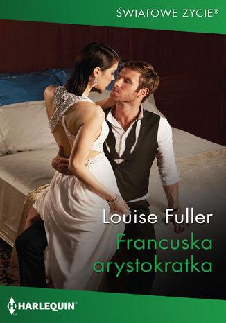 Okładka książki Francuska arystokratka