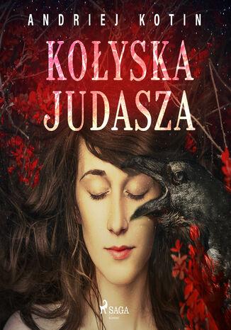 Okładka książki/ebooka Kołyska Judasza