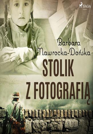 Okładka książki/ebooka Stolik z fotografią
