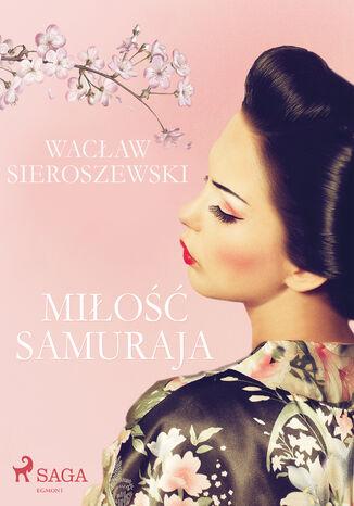 Okładka książki Miłość samuraja