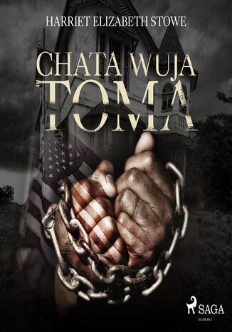 Okładka książki/ebooka Chata wuja Toma