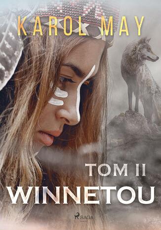 Okładka książki Winnetou. Winnetou: tom II (#2)
