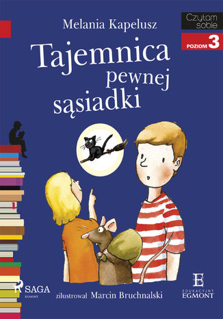 Okładka książki/ebooka I am reading - Czytam sobie. Tajemnica pewnej sąsiadki