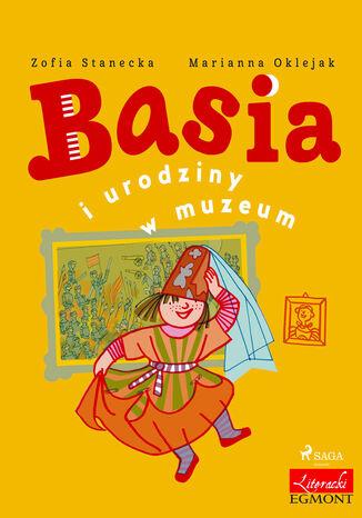 Okładka książki Basia. Basia i urodziny w muzeum