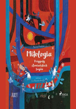 Okładka książki ART. Mitologia - Przygody słowiańskich bogów