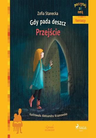 Okładka książki/ebooka POCZYTAJ ZE MNĄ. Gdy pada deszcz - Przejście