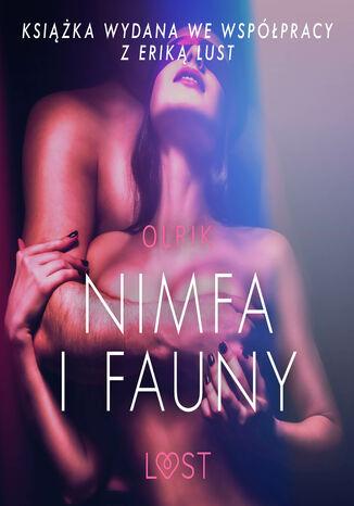 Okładka książki LUST. Nimfa i fauny - opowiadanie erotyczne