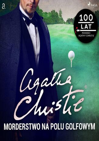 Okładka książki Herkules Poirot. Morderstwo na polu golfowym