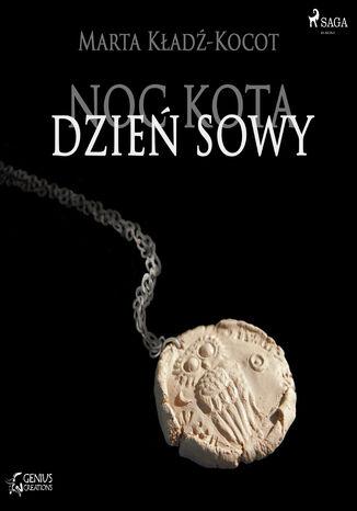 Okładka książki Noc kota, dzień sowy. Noc kota, dzień sowy: Zamek Cieni (#1)