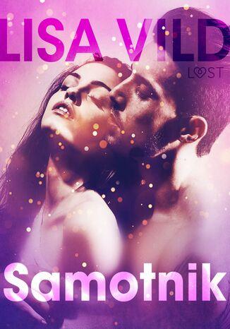 Okładka książki LUST. Samotnik - opowiadanie erotyczne