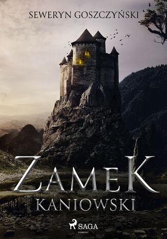 Okładka książki/ebooka Zamek kaniowski