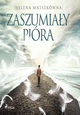 Okładka książki/ebooka Zaszumiały pióra