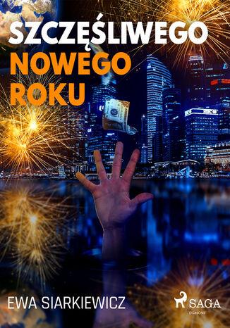 Okładka książki/ebooka Szczęśliwego Nowego Roku